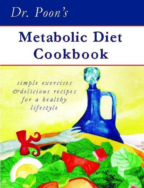 Picture of Dr Poon's Metabolic Diet Cookbook : Simple Exercises - New Edition